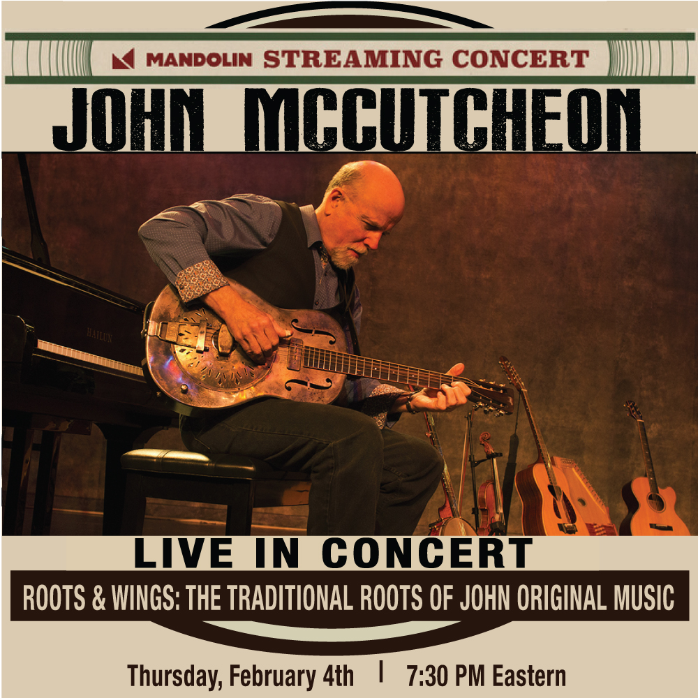 John McCutcheon / Roots & Wings: How Traditional Music Is the Foundation of All My Music